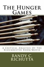 Hunger Games : A Critical Analysis of the Blockbuster Movie/Book: By Richutta...