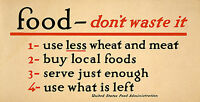 WWI War Poster Food - don't Waste It 1917 US Food Administration Vintage Reprint