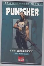 COLLEZIONE 100% MARVEL : PUNISHER N. 5 - UNA BANDA DI I