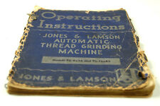 JONES & LAMSON GRINDING MACHINE OPERATING INSTRUCTIONS  (W-4-BOX 9-41-RCT)