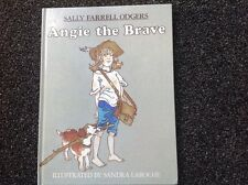 Angie the Brave by SALLY FARRELL ODGERS Vintage 1987 1st ed Hardcover