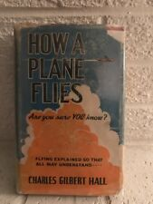 Vintage 1942 How A Plane Flies Charles Gilbert Hall WW2 Airforce Helicopter