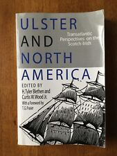 Ulster and North America by H Blethen & C Wood Jr (Eds) Scotch-Irish Immigration