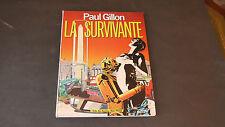 Paul Gillon LA SURVIVANTE ed 1991