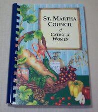 ST. MARTHA COUNCIL OF CATHOLIC WOMEN COOKBOOK 2003 SARASOTA FLORIDA