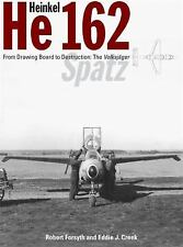Heinkel He 162: the Volksjager Spatz by Forsyth and Creek (NEW) CLASSIC Publi.