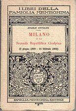 Milano e la seconda Repubblica Cisalpina - A.OTTOLINI, 1929 - ST829