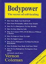 Bodypower: Secret of Self-healing,Vernon Coleman