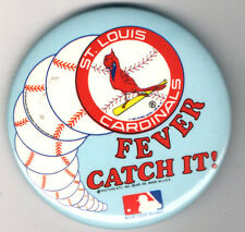 old pin St. Louis CARDINALS FEVER Catch It ! Baseball 3 inch