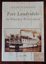 Postcard History: Fort Lauderdale : In vintage Postcards by Susan Gillis (2004,