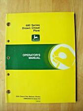Original John Deere 680 Series Drawn Chisel Plow Operators Manual Omn200419