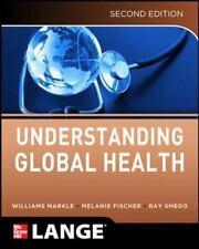Understanding Global Health, 2E Lange Medical Books