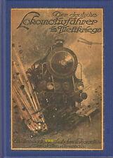 Der deutsche Lokomotivführer im Weltkriege  Ehrenbuch Erster Weltkrieg Eisenbahn