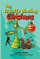 The Legally Binding Christmas: A Courtroom Adventure (Paperback or Softback)