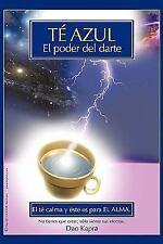 Tt Azul : El Poder Del Darte by Dao Kapra (2009, Hardcover)
