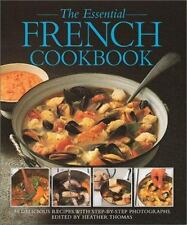 The Essential French Cookbook: 50 Classic Recipes, with  Step-by-Step Photograph