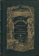 EO 1878 COMTE DE BEAUVOIR VOYAGE AUTOUR DU MONDE AUSTRALIE JAVA SIAM PÉKIN