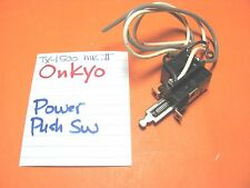 ONKYO 25035047 POWER PUSH SWITCH TX-1500 MK II STEREO RECEIVER