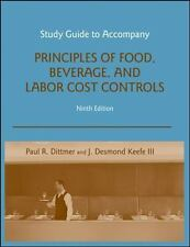 Study Guide to accompany Principles of Food, Beverage, and Labor Cost Controls,