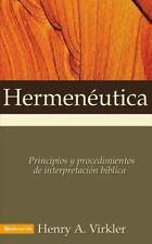 Hermeneutica: Principios y Procedimientos de Interpretacion Biblica (Paperback o