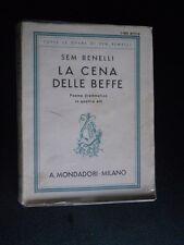 Sem Benelli - La cena delle beffe - A. Mondadori Milano