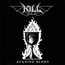 KILL - Burning Blood CD,Nifelheim, Watain, Ondskapt, Ofermod, Marduk,Tyrant