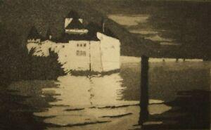 Original etching; Chillon Castle William Palmer Robins student Roland Batchelor