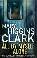 All By Myself, Alone by Clark, Mary Higgins   Paperback Book   9781471162824   N