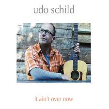 UDO SCHILD it ain't over now CD NEU / Guitar Music / Smooth Jazz / R'n'B / Pop
