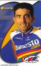 CYCLISME carte cycliste JAVIER PASCUAL  équipe BANESTO 2001