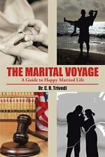 The Marital Voyage : A Guide to Happy Married Life by C. R. Trivedi (2014,...