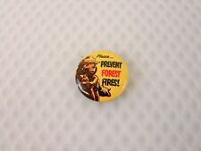 Vintage Smokey Prevent Forest Fires Pin Button Estate