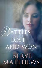 BERYL MATTHEWS __ BATTLES LOST AND WON __ BRAND NEW __ FREEPOST UK