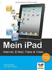 Mein iPad: Internet, E-Mail, Foto, Video und GPS vo... | Buch | Zustand sehr gut