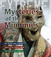 Mummies: Mysteries of the Ancient World (Extreme!), New, Paul Harrison Book