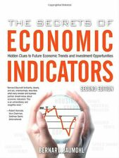 The Secrets of Economic Indicators: Hidden Clues to Future Economic Trends and I