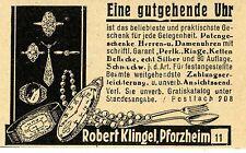Robert Klingel Pforzheim EINE GUTGEHENDE UHR Historische Reklame von 1930
