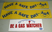 Vintage Lot of 3 HAVE A SAFE DAY & BE A GAS WATCHER From AAA BUMPER STICKERS