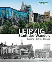 Leipzig - Stadt des Wandels von Gormsen, Niels, Kühne, A...   Buch   Zustand gut