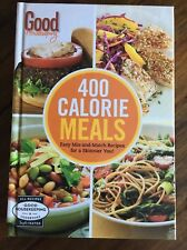400 Recipe: Good Housekeeping 400 Calorie Meals : Easy Mix-And-Match Recipes for