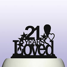 Acrylic Personalised 21st Birthday Years Loved Theme Cake Topper Decoration