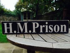HM Prison Wooden Sign plaque Old Vintage Look Pub Home Gift Birthday Jail Joke