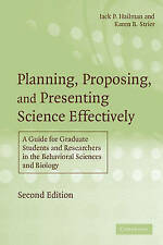 Planning, Proposing and Presenting Science Effectively: A Guide for-ExLibrary