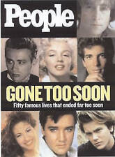 Gone Too Soon: Fifty Famous Lives That Ended Far Too Soon by Time Inc Home...