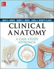 Clinical anatomy (a case study approach) paperback