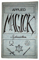APPLIED MAGICK, by SELENEICTHON, SPELL CASTING, OCCULT, WITCHCRAFT