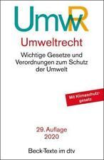 Umweltrecht (UmwR) Wichtige Gesetze und Verordnungen zum Schutz der Umwelt Buch