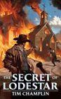 USED (VG) The Secret Of Lodestar (Wheeler Publishing Large Print Western) by Tim