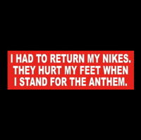 "Funny ""I HAD TO RETURN MY NIKES"" Anti liberal Nike shoes STICKER Betsy Ross flag"