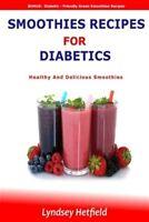 Smoothies Recipes for Diabetics : Healthy and Delicious Smoothies: Bonus: Dia...